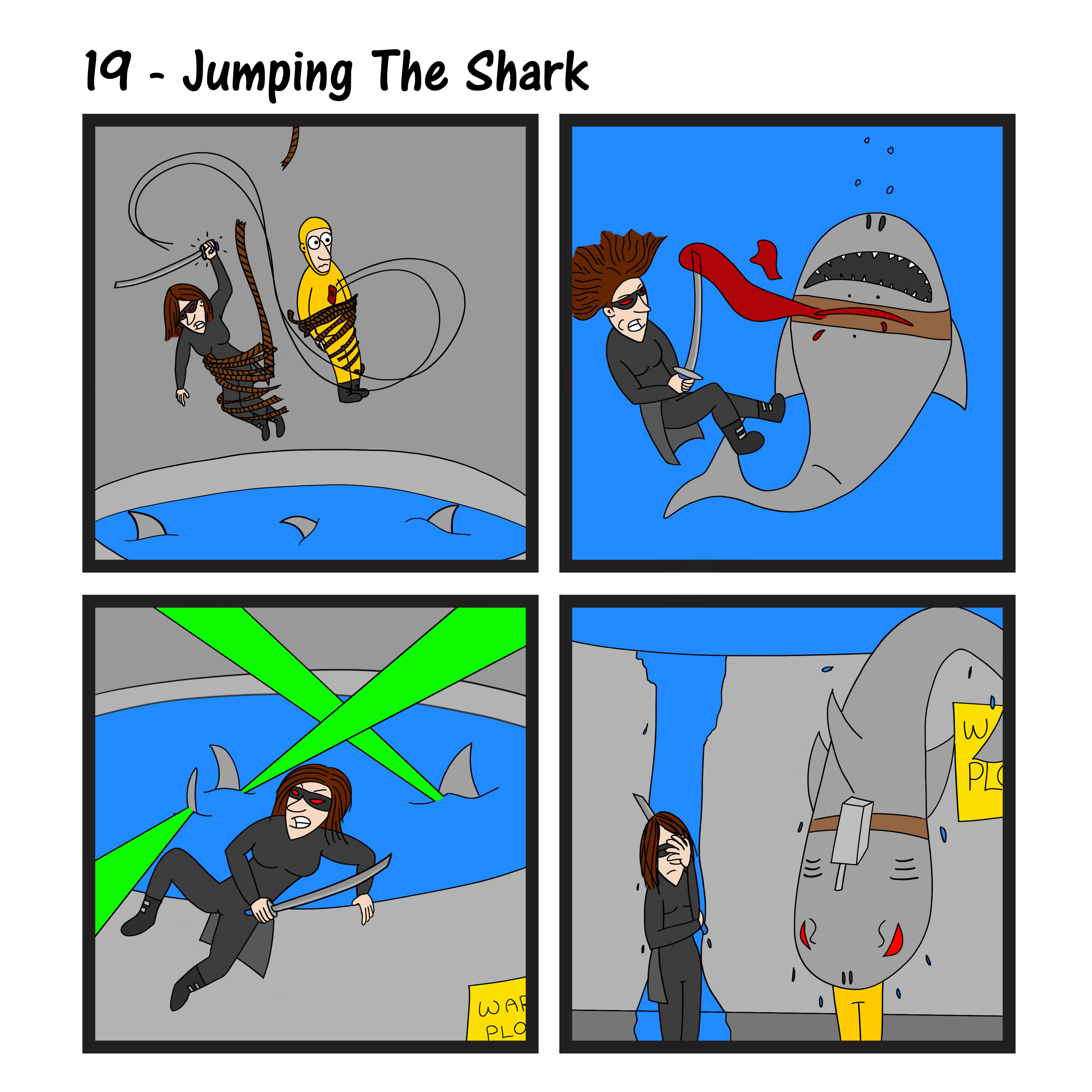 19 – Jumping the Shark