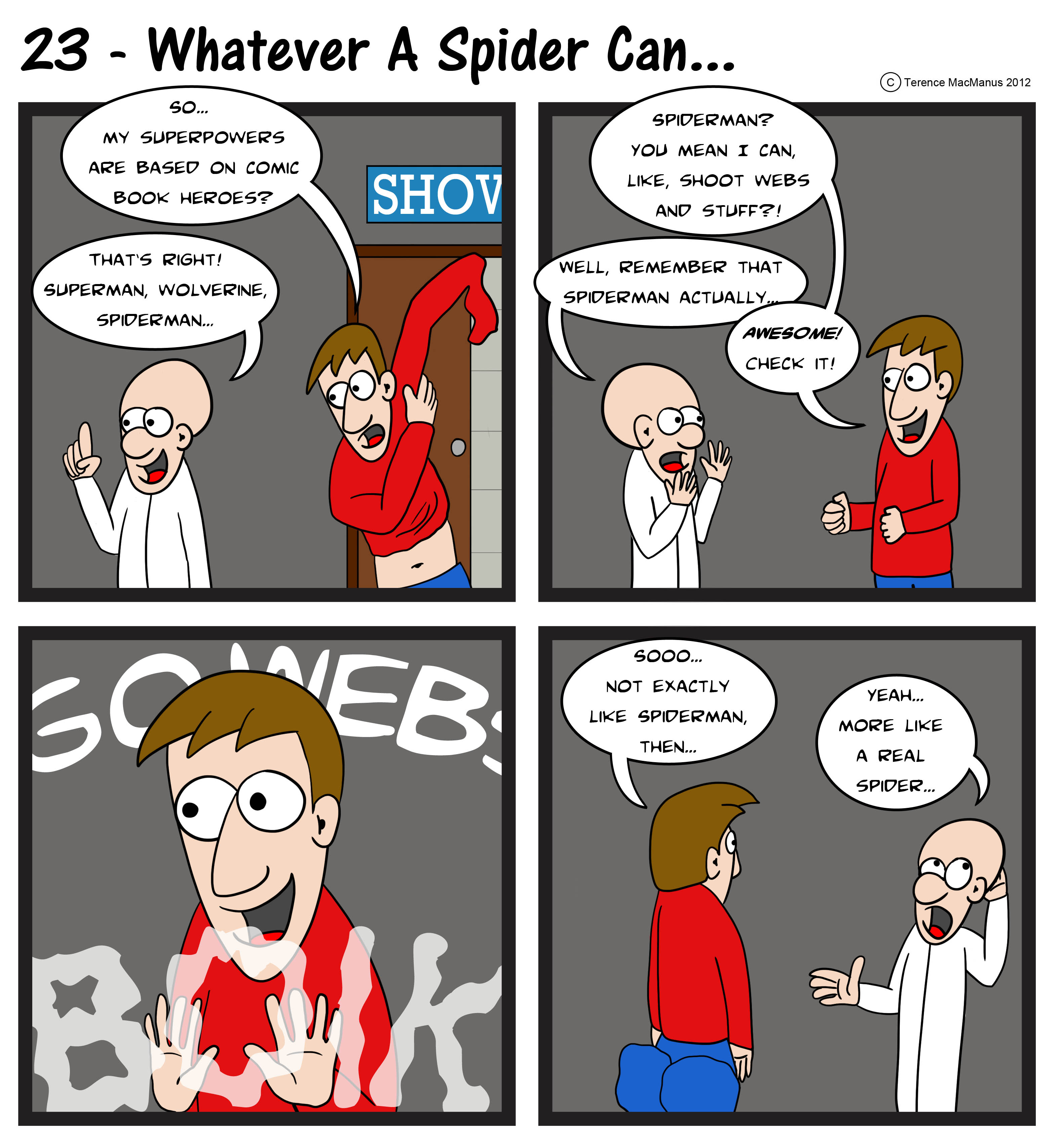 23 – Whatever a Spider Can…