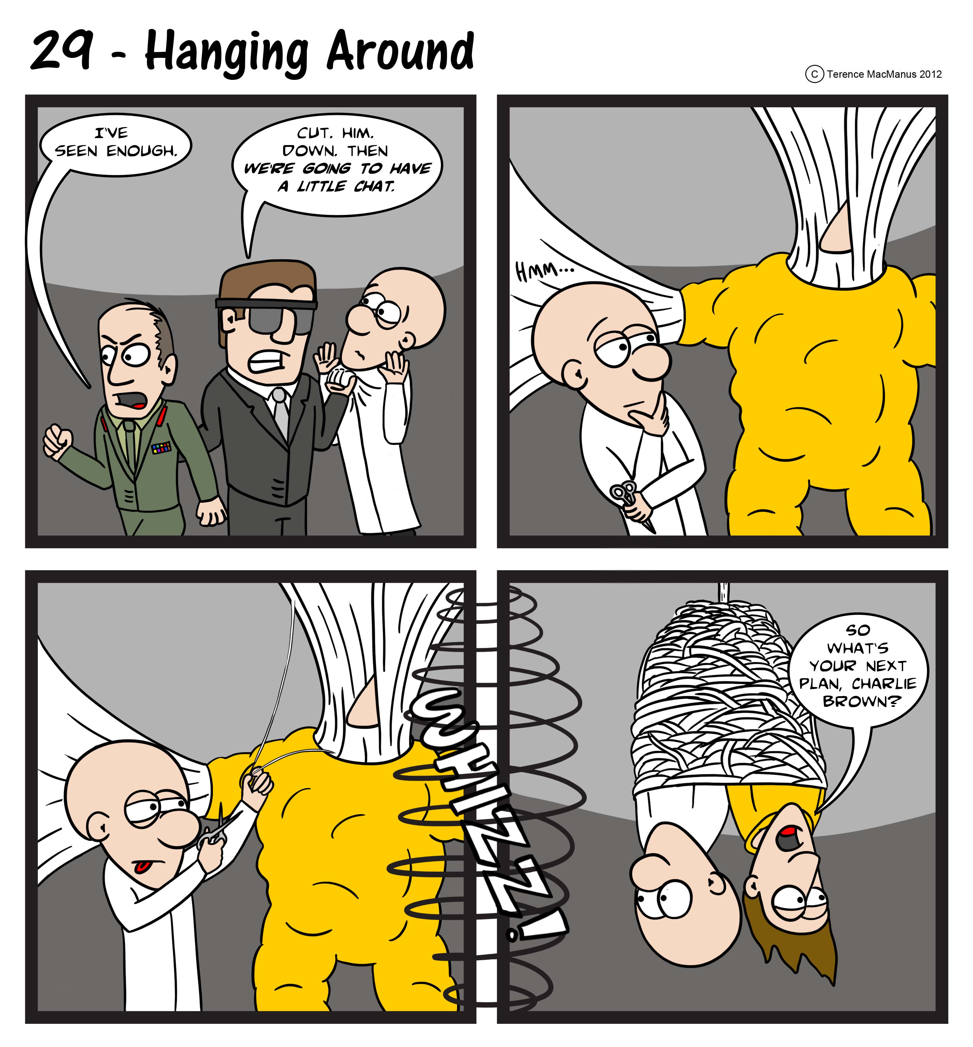 29 – Hanging Around