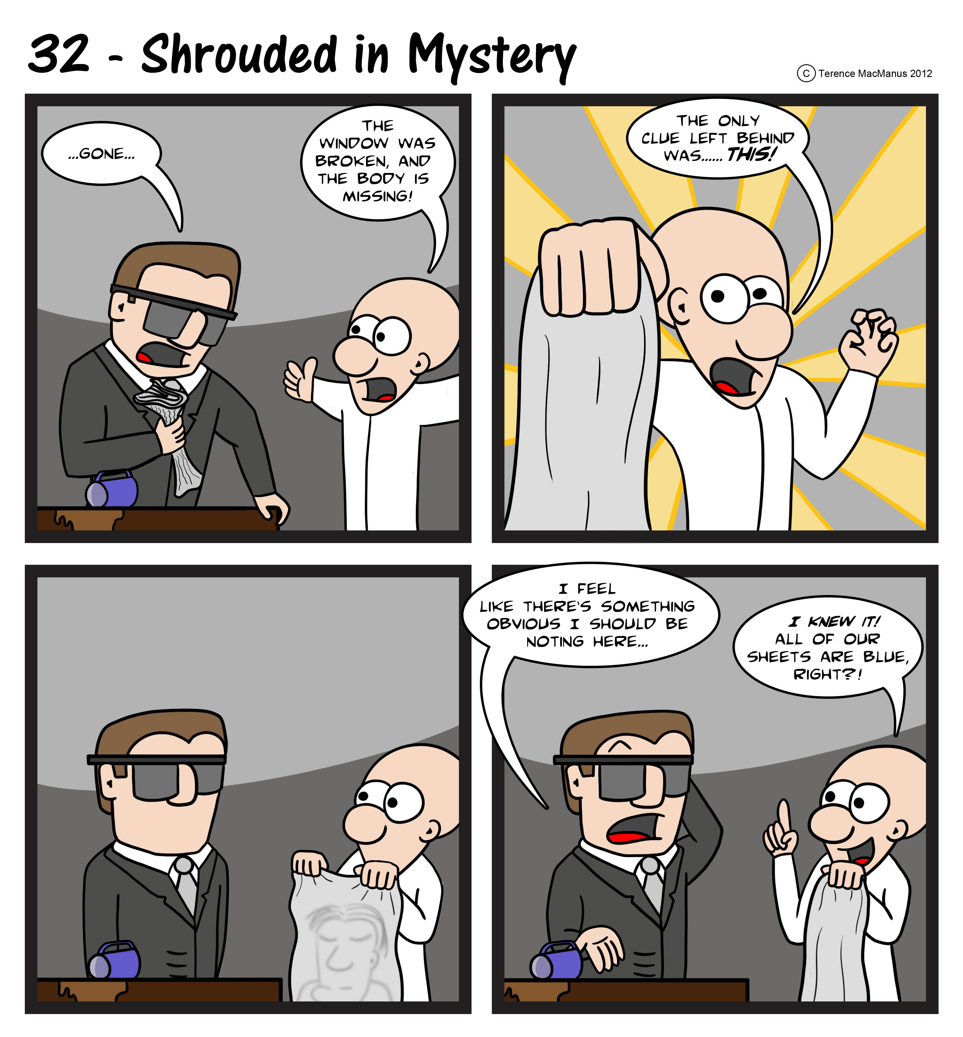 32 – Shrouded In Mystery