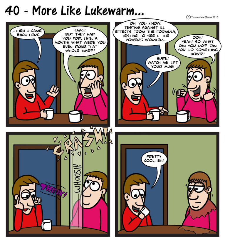 40 – More Like Lukewarm…