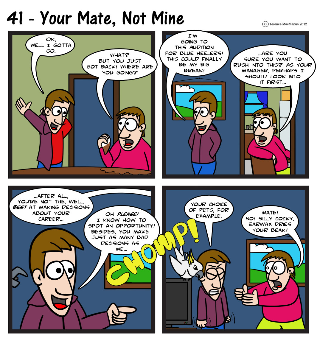 41 – Your Mate, Not mine