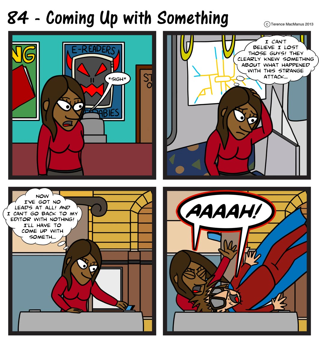84 – Coming up with Something