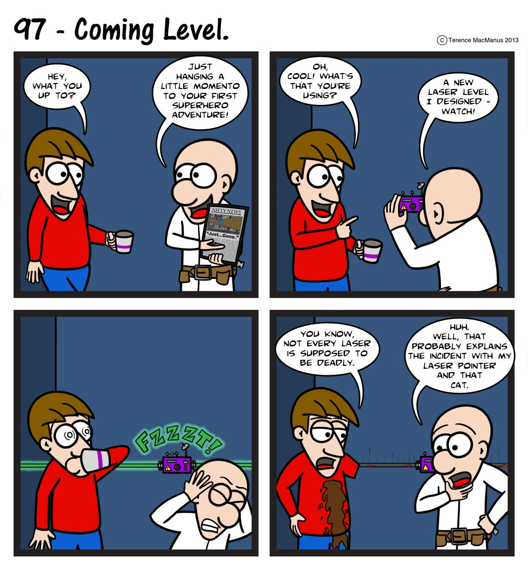 97 – Coming Level