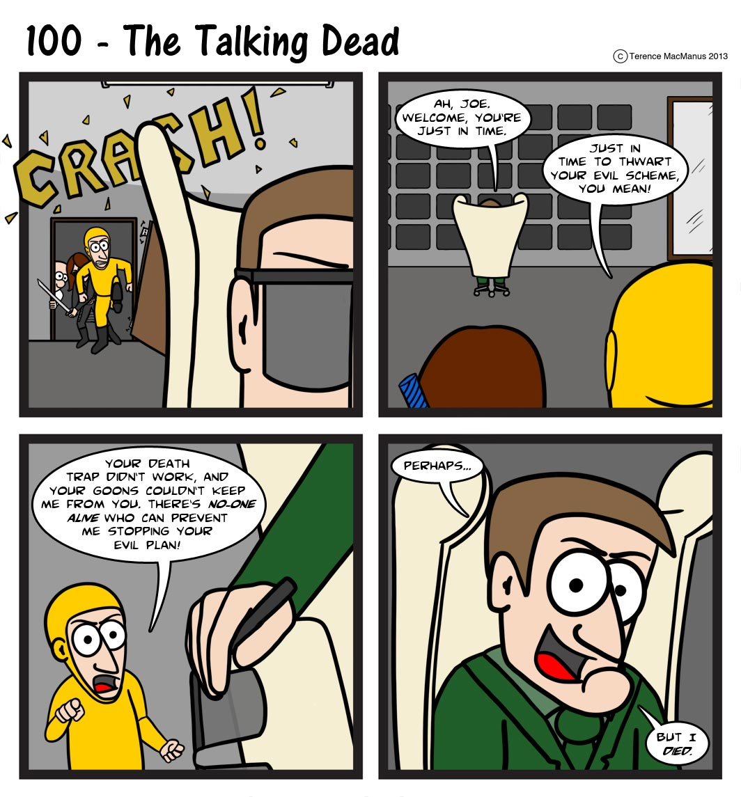 100 – The Talking Dead