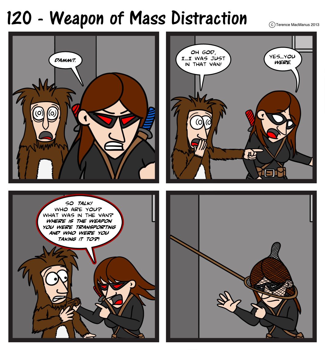 120 – Weapon of Mass Distraction