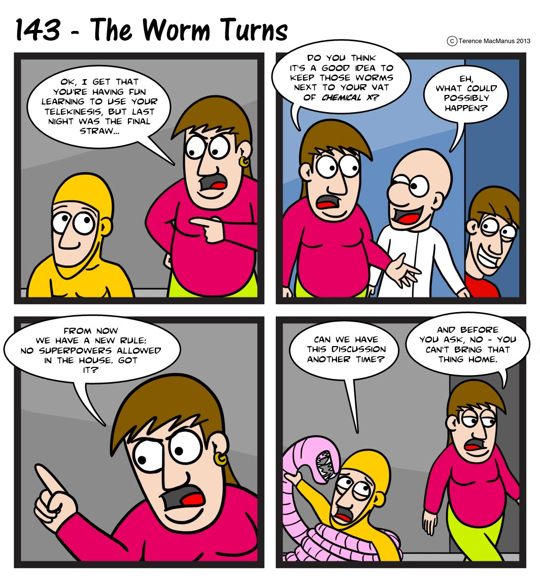 143 – The Worm Turns
