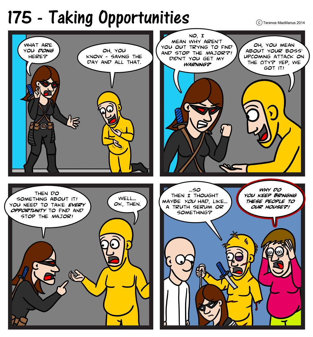 175 – Taking Opportunities